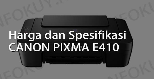 harga dan spesifikasi printer canon pixma e410