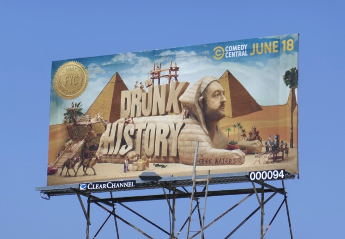 Drunk History season 6 Emmy FYC Sphinx billboard