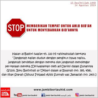 Stop Beri Tempat Ahlul Bid'ah Menyebarkan Bid'ahnya