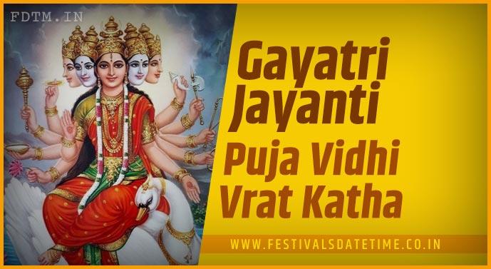 Gayatri Jayanti Puja Vidhi and Gayatri Jayanti Vrat Katha