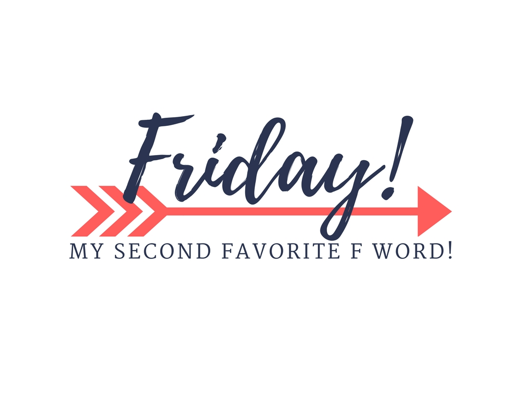 Friday F Words