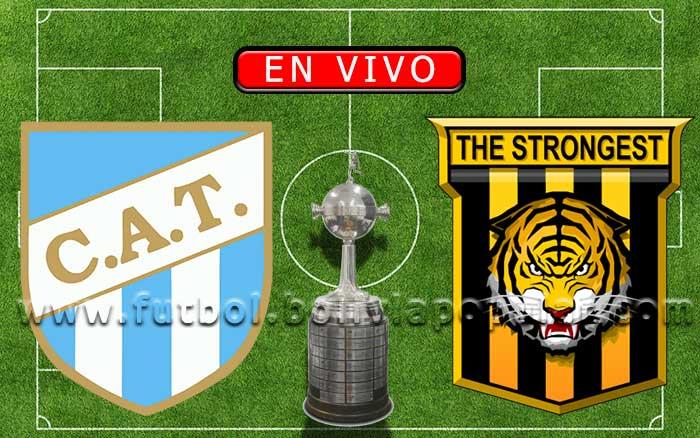 【En Vivo】Atlético Tucumán vs. The Strongest - Copa Libertadores 2020