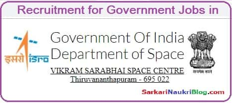 Sarkari Naukri Vacancy Recruitment ISRO VSSC