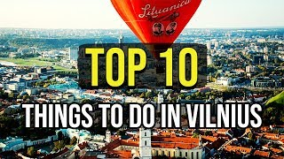 Top 10 Things To Do In Vilnius