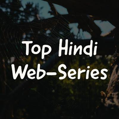 Top hindi web series