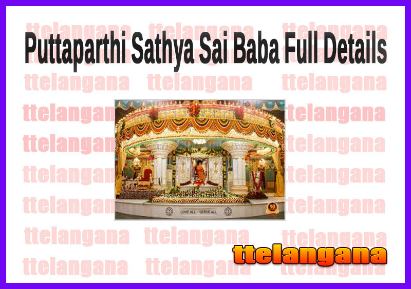Puttaparthi Sathya Sai Baba Full Details
