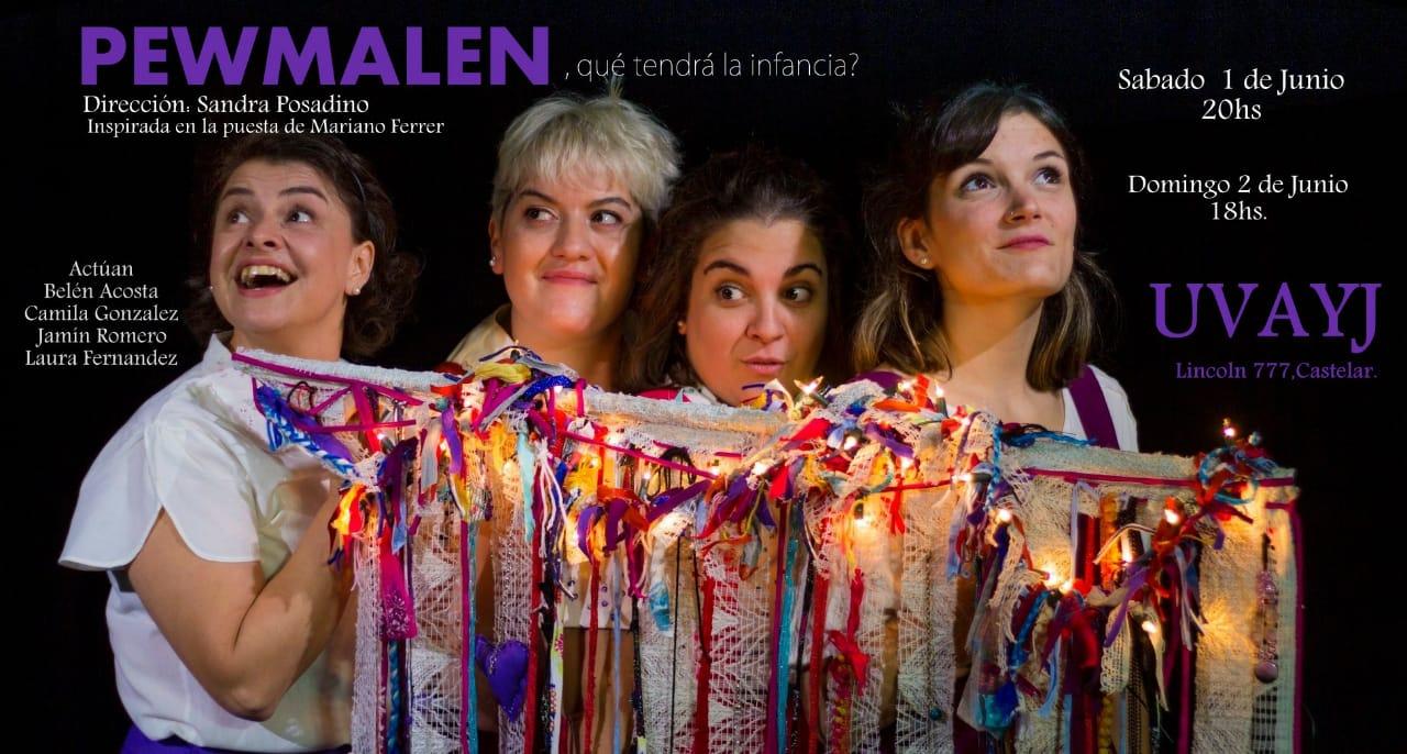 Pewmalén, Una obra basada en historias reales, vividas e imaginadas