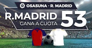Paston megacuota Osasuna vs Real Madrid 9 febrero 2020