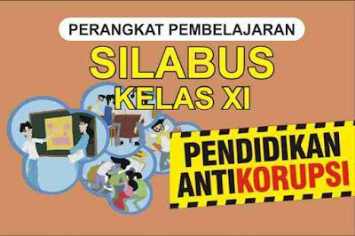 Silabus Pendidikan Anti Korupsi Kelas XI