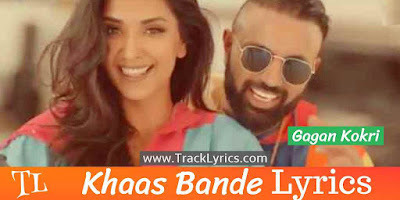 khaas-bande-punjabi-song-lyrics
