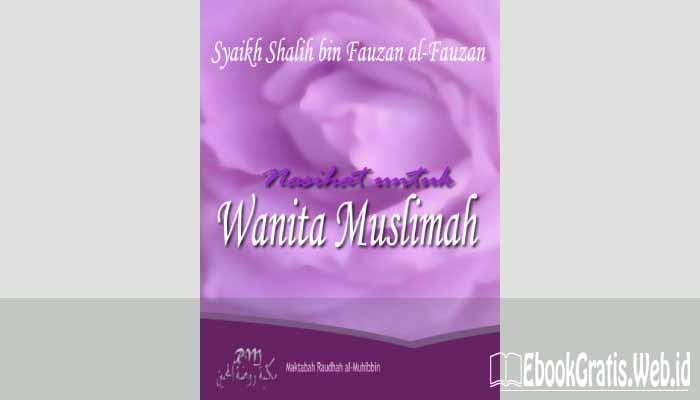 Ebook Nasihat untuk Wanita Muslimah