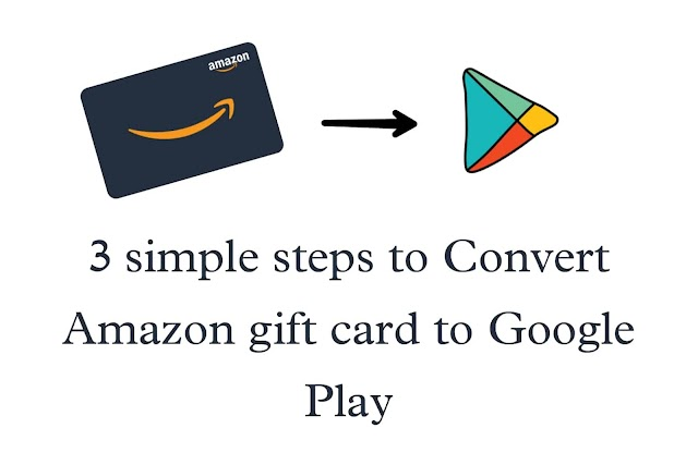 3 simple steps to convert Amazon gift card to Google play!