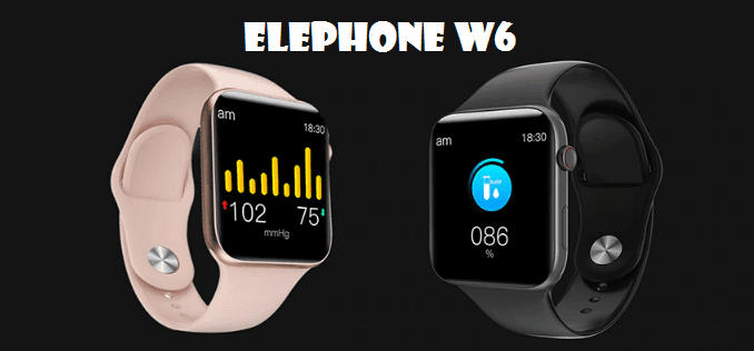 ELEPHONE W6 SmartWatch Full Specifications + Best Price