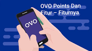 OVO Points, Fitur - Fitur, Dan Cara Menukar OVO Points