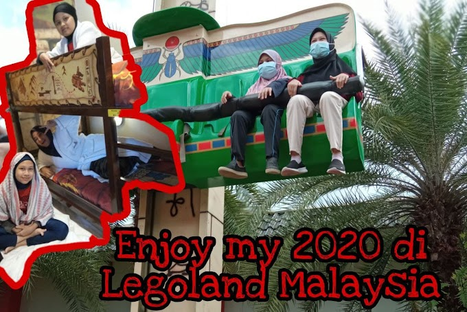 Enjoy My 2020 Di Legoland Malaysia