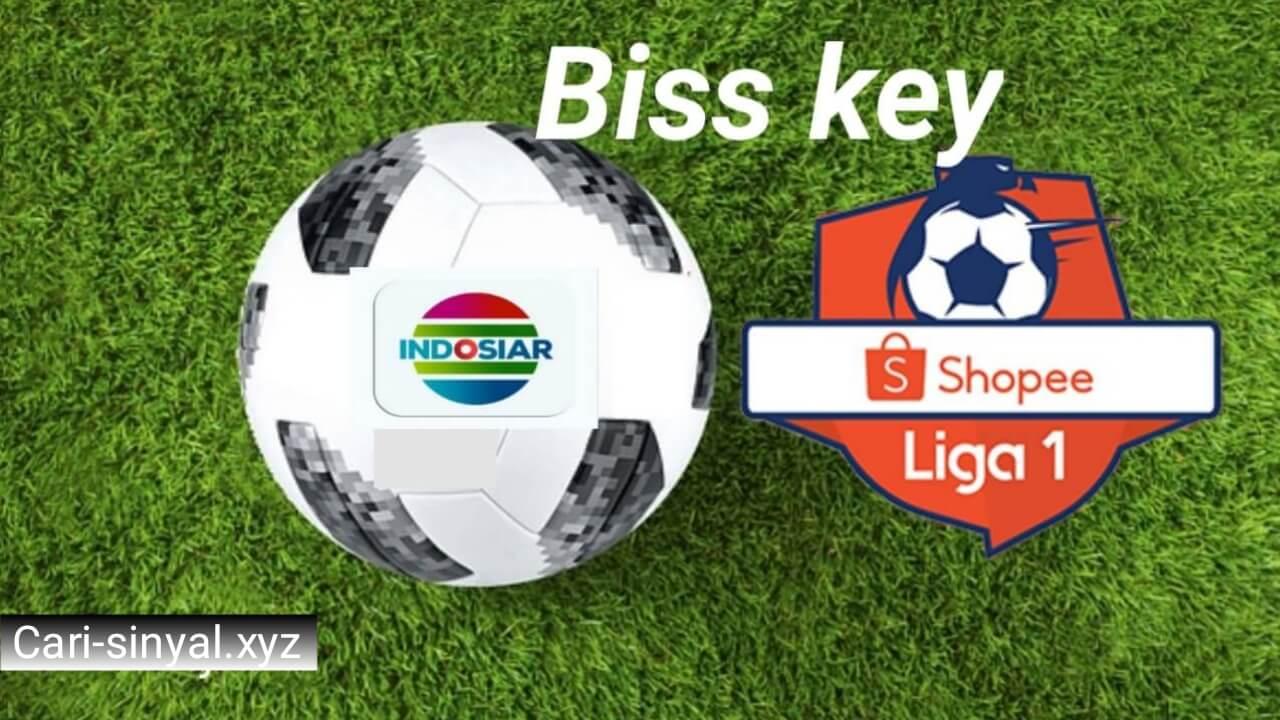 Biss key Indosiar Shopee Liga 1 2019