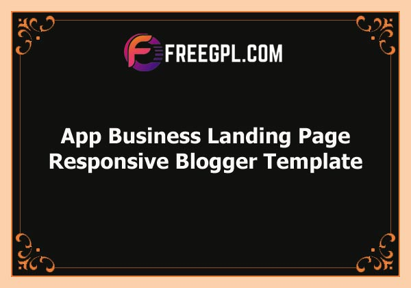 App Business Landing Page Responsive Blogger Template Free Download