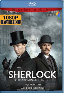 Sherlock: La Novia Abominable [2016] [1080p BRrip] [Latino-Inglés] [GoogleDrive] RafagaHD