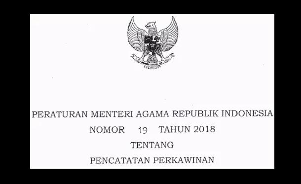 Peraturan Menteri Agama (PMA) No 19 Tahun 2018 tentang Pencatatan Perkawinan
