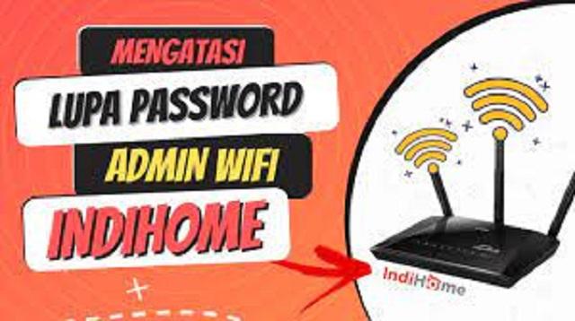 Cara Mengatasi Lupa Password IndiHome