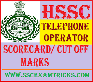HSSC Telephone Operator Scorecard/ Cut off Marks