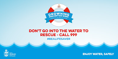 Drowning Prevention Week don't go into the water, call 999