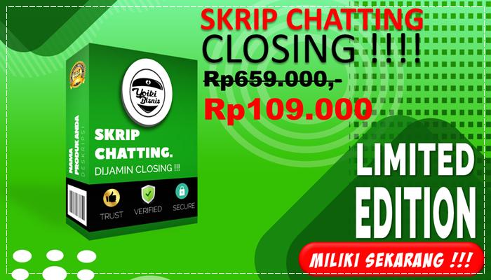 Skrip Chatting, Dijamin Closing !!!