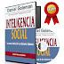 INTELIGENCIA SOCIAL: LA NUEVA CIENCIA DE LAS RELACIONES HUMANAS – DANIEL GOLEMAN – [AudioLibro y Ebook PDF]