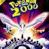 FILME: POKÉMON 2000 DUBLADO