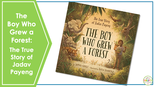 Looking for Earth Day books for upper elementary? Check out The Boy Who Grew a Forest.