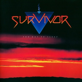 Survivor too hot to sleep 1988 aor melodic rock westcoast music blogspot full albums bands lyrics