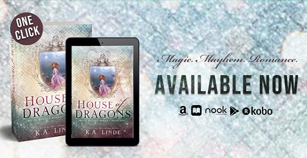 House of Dragons by K.A. Linde Available Now