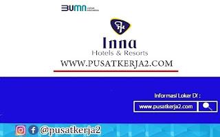 Lowongan Kerja SMA SMK D3 S1 BUMN PT Hotel Indonesia Natour Oktober 2020