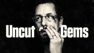 Uncut Gems (💎 )
