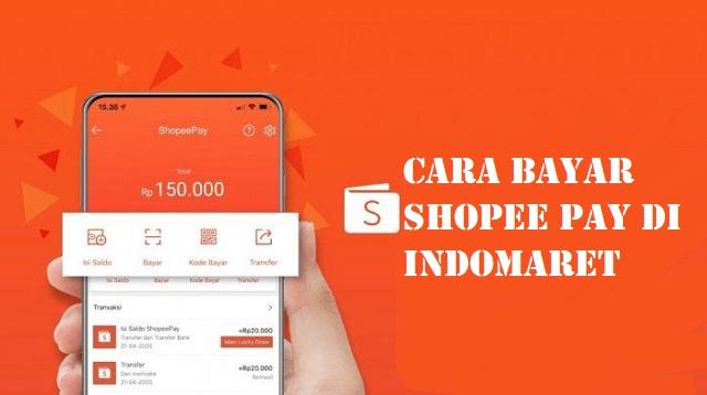 Cara Bayar ShopeePay di Indomaret