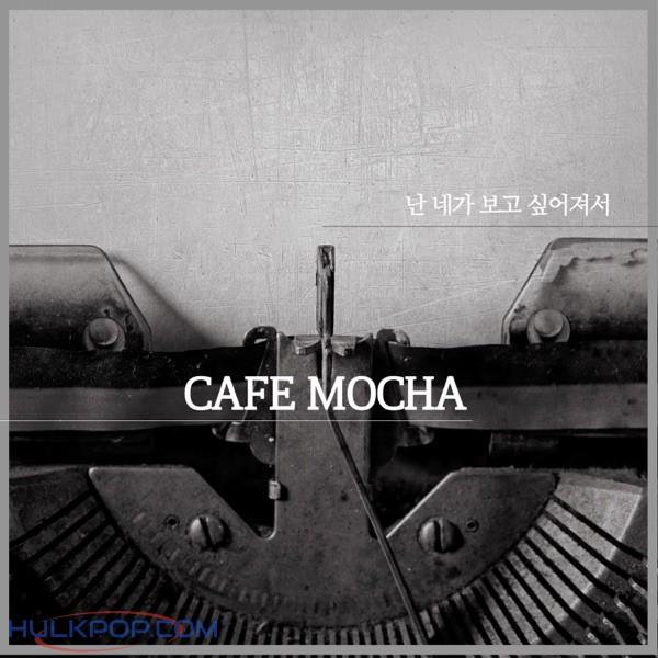 Caffe Mocha – I Miss You – Single