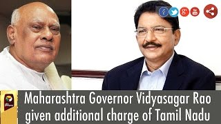 Maharashtra Governor Vidyasagar Rao given additional charge of Tamil Nadu