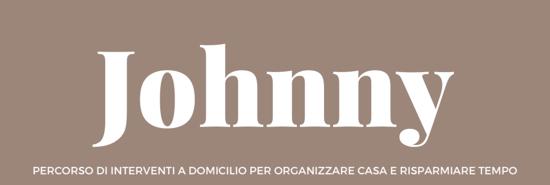 Paroladordine JOHNNY interventi a domicilio organizzazione casa