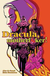 Dracula, Motherf**ker! – review
