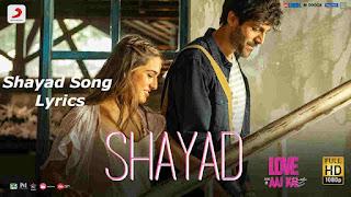Shayad Lyrics - Love Aaj Kal