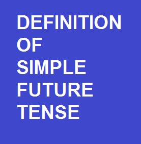 Definition Of Simple Future Tense Warta Madrasah