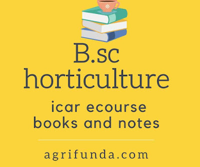 B.sc horticulture icar ecourse books and notes
