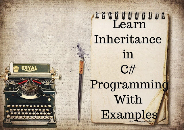 Learn Inheritance in C# programming with examples