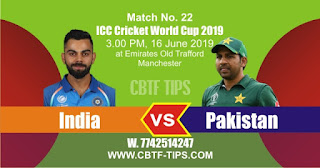 Who will win World Cup 2019 22nd Match Pakistan vs India Today Match Prediction Toss Session Lambi pari Fancy Astrology 100% Fixed Report