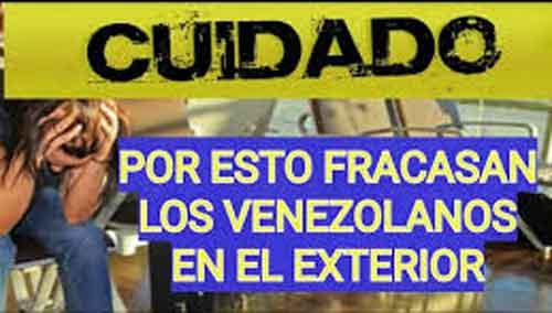 Por esto fracasan los venezolanos en el exterior video for Venezolanos en el exterior