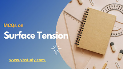 Mcqs on surface tension