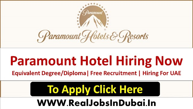 Paramount Hotel Jobs In Dubai - UAE 2021