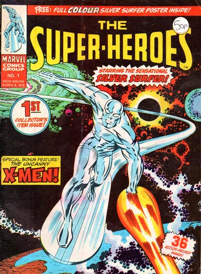 Marvel UK, the Super-Heroes #1, the Silver Surfer