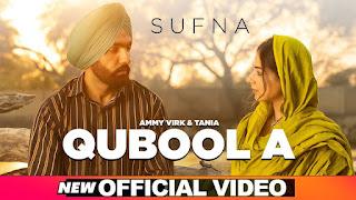 QUBOOL A Lyrics - Sufna - Ammy Virk & Tania