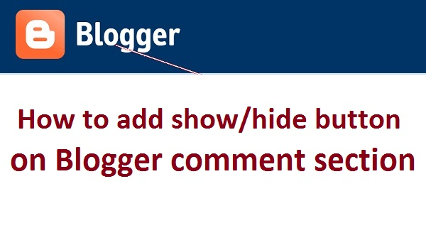 how to add show and hide button in blogger comment section youtube;
